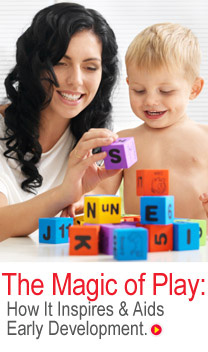 The Magic of Play: How It Inspires & Aids Early Development.