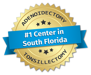 #1 center in South Florida for adenoidectomy and tonsillectomy