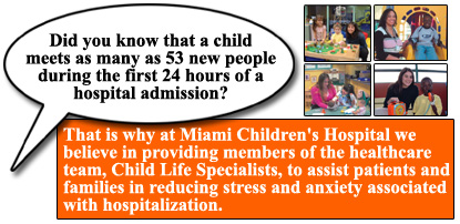 Child Life Services at Miami Children's Hospital